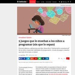 5 juegos que le enseñan a los niños a programar (sin que lo sepan)