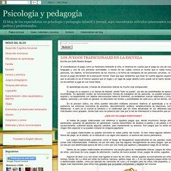 Psicología y pedagogía: LOS JUEGOS TRADICIONALES EN LA ESCUELA