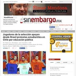 Jugadores de la selección apoyan desde Brasil protestas estudiantiles en Chile por educación pública
