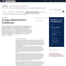 Le juge administratif et l'urbanisme