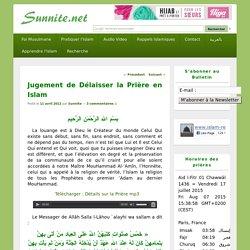 Jugement de celui qui Délaisse la Prière en Islam