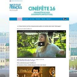 Cinéfête : Französisches Jugendfilmfestival auf Tournée