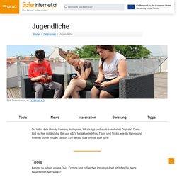 Tipps und Infos für Jugendliche! - saferinternet.at