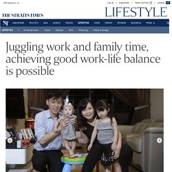 Juggling work and family time, achieving good work-life balance is possible, Lifestyle News