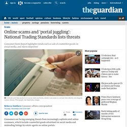 Online scams and 'portal juggling': National Trading Standards lists threats