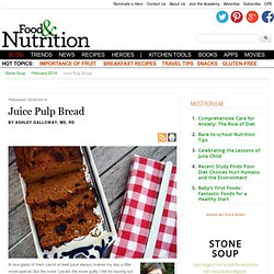 Juice Pulp Bread - Stone Soup - February 2014