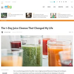 The 1-Day Juice Cleanse That Changed My Life
