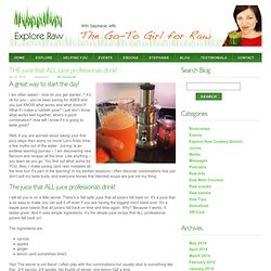 THE juice that ALL juice professionals drink! « Explore Raw