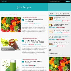 Juice Recipes Archives - iJuice Recipes