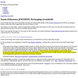 Naoto Fukasawa JUICEPEEL Packaging (revisited)
