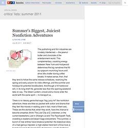 Summer's Biggest, Juiciest Nonfiction Adventures