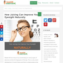 How Juicing Can Improve Your Eyesight Naturally