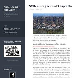 SCJN alista juicios a El Zapotillo