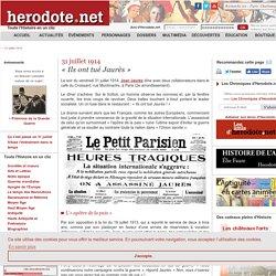 31 juillet 1914 - « Ils ont tué Jaurès » - Herodote.net