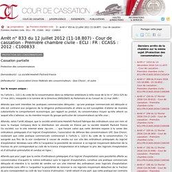 Arrêt n°833 du 12 juillet 2012 (11-18.807) - Cour de cassation - Première ch...