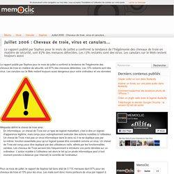 Juillet 2006 : Chevaux de troie, virus et canulars...