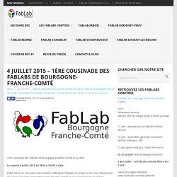 4 juillet 2015 – 1ère cousinade des FabLabs de Bourgogne-Franche-Comté