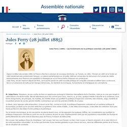 Jules Ferry (28 juillet 1885) - Histoire - Grands moments d'éloquence