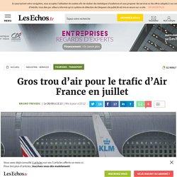 Gros trou d'air pour le trafic d'Air France en juillet, Tourisme - Transport