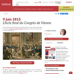 9 juin 1815 - L'Acte final du Congrès de Vienne