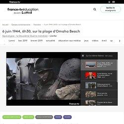 6 juin 1944, 6h30, sur la plage d'Omaha Beach - Vidéo