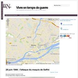 28 juin 1944 : l'attaque du maquis de Saffré