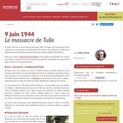 9 juin 1944 - Le massacre de Tulle - Herodote.net