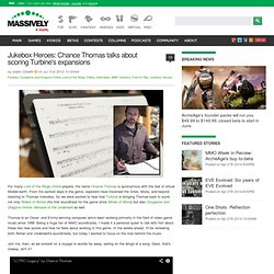 Jukebox Heroes: Chance Thomas talks about scoring Turbine's expansions