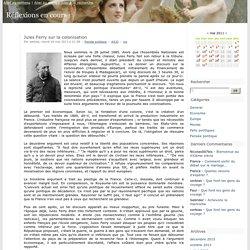 Jules Ferry sur la colonisation - Réflexions en cours