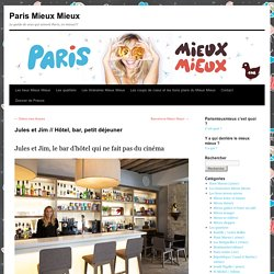 Hôtel Jules et Jim - Paris