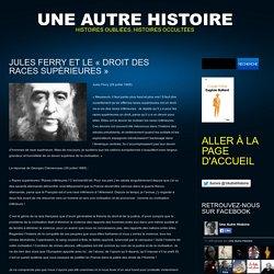 """Jules Ferry et le """"droit des races supérieures"""""""