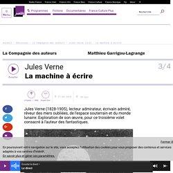 Jules Verne (3/4) : La machine à écrire