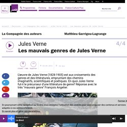 Jules Verne (4/4) : Les mauvais genres de Jules Verne