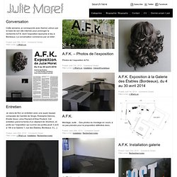 JULIE MOREL / artiste : web : vidéo : installation : audio : photo : édition : design