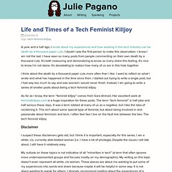 Julie Pagano - Life and Times of a Tech Feminist Killjoy