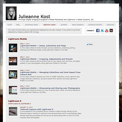 Julieanne Kost. Senior Digital Imaging Evangelist, Adobe Systems, Inc. Adobe Lightroom tutorials.