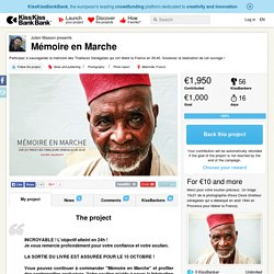 Mémoire en Marche présenté par Julien Masson
