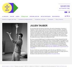 Julien Tauber : La Maison du Conte