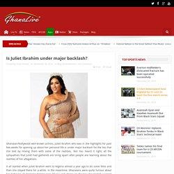 Is Juliet Ibrahim under major backlash?-Ghana Live TV