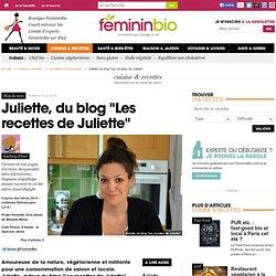 """Juliette, du blog """"Les recettes de Juliette"""""""