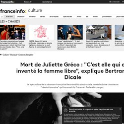 """Mort de Juliette Gréco : """"C'est elle qui a inventé la femme libre"""", explique Bertrand Dicale"""