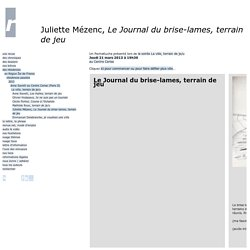 Juliette Mézenc, Le Journal du brise-lames, terrain de jeu