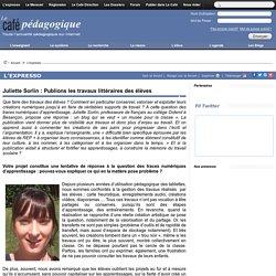 Juliette Sorlin : Publions les travaux littéraires des élèves