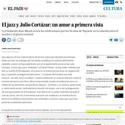 El jazz y Julio Cortázar: un amor a primera vista