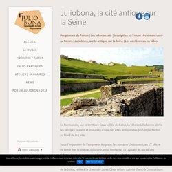 Juliobona, la cité antique sur la Seine - Musée Juliobona