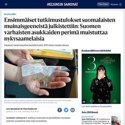 Ensimmäiset tutkimustulokset suomalaisten muinaisgeeneistä julkistettiin: Suomen varhaisten asukkaiden perimä muistuttaa nykysaamelaisia - Kuukausiliite