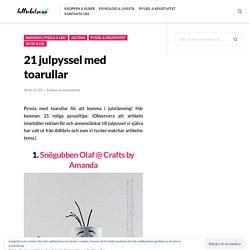 21 julpyssel med toarullar – Bättre hälsa