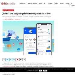 Jumbo : une app pour gérer votre vie privée sur le web
