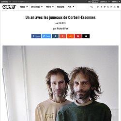 Un an avec les jumeaux de Corbeil-Essonnes