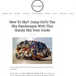 Jump Onto The Sky Bandwagon With This Handy Sky User Guide